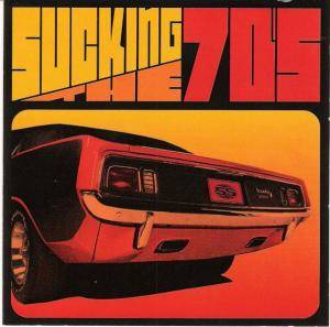 Sucking The 70's - Cover