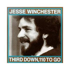 Cover - Jesse Winchester: Third Down, 110 To Go