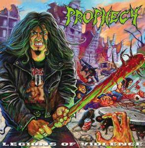 Cover - Prophecy: Legions Of Violence