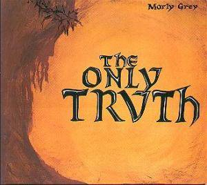 Morly Grey: Only Truth, The - Cover