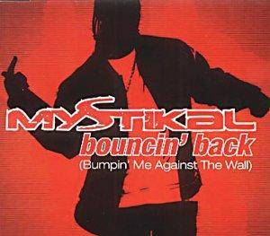 Cover - Mystikal: Bouncin' Back (Bumpin' Me Against The Wall)