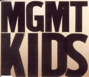 Cover - MGMT: Kids