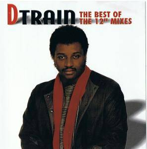 "Cover - D-Train: Best Of The 12"" Mixes, The"