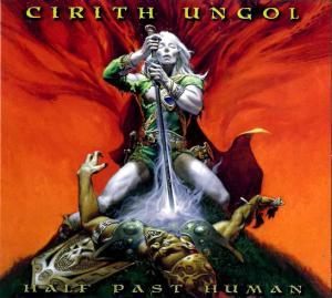 Cirith Ungol: Half Past Human - Cover