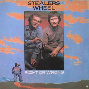 Cover - Stealers Wheel: Right Or Wrong