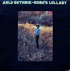 Arlo Guthrie: Hobo's Lullaby - Cover