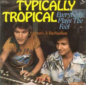 Typically Tropical: Everybody Plays The Fool - Cover