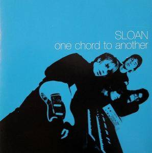 Cover - Sloan: One Chord To Another