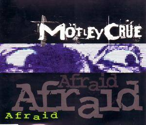 Mötley Crüe: Afraid - Cover