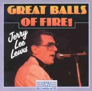 Jerry Lee Lewis: Great Balls Of Fire - Cover