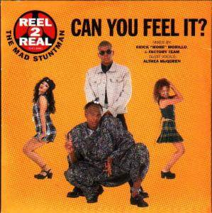 Reel 2 Real Feat. The Mad Stuntman: Can You Feel It? - Cover