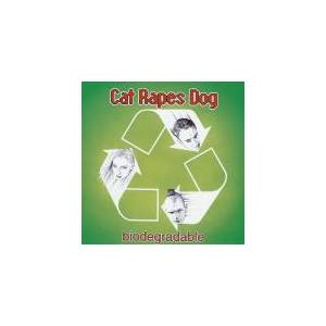 Cover - Cat Rapes Dog: Biodegradable