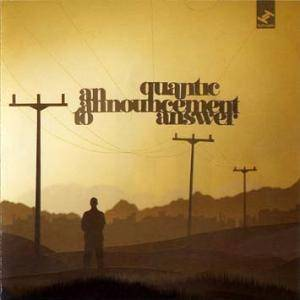Cover - Quantic: Announcement To Answer, An