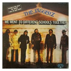 Cover - Jaggerz, The: We Went To Different Schools Together