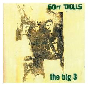 Cover - 60ft Dolls: Big 3, The
