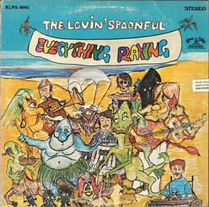 Cover - Lovin' Spoonful, The: Everything Playing