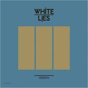 Cover - White Lies: Death