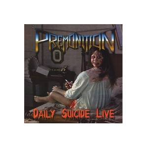 Cover - Premonition: Daily Suicide Live