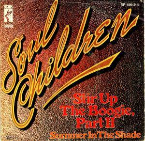 Cover - Soul Children, The: Stir Up The Boogie, Part II