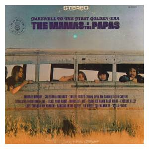 Cover - Mamas & The Papas, The: Farewell To The First Golden Era