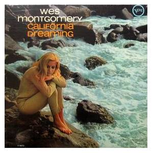 Cover - Wes Montgomery: California Dreaming