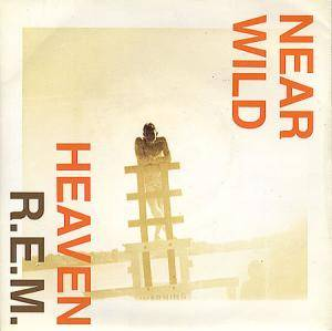 R.E.M.: Near Wild Heaven - Cover