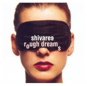 Cover - Shivaree: Rough Dreams