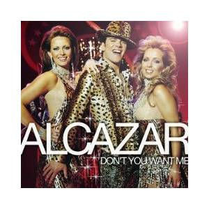 Cover - Alcazar: Don't You Want Me