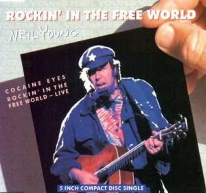 Neil Young: Rockin' In The Free World - Cover