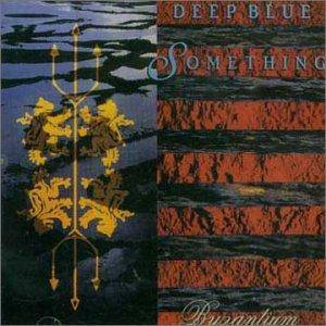 Cover - Deep Blue Something: Byzantium