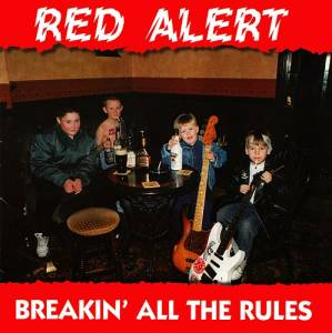 Cover - Red Alert: Breakin All The Rules & A Session With The Lads
