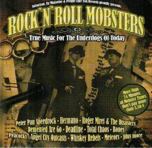 Rock'N'Roll Mobsters - True Music For The Underdogs Of Today - Cover