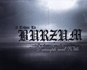 Cover - Anal Nosorog: Tribute To Burzum - Triumph Und Wille, A