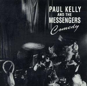 Cover - Paul Kelly: Comedy