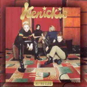 Cover - Kenickie: At The Club