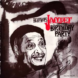 Cover - Illinois Jacquet: Birthday Party