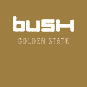 Cover - Bush: Golden State