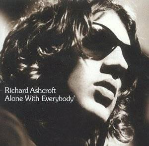 Richard Ashcroft: Alone With Everybody (CD) - Bild 1