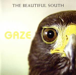 Cover - Beautiful South, The: Gaze