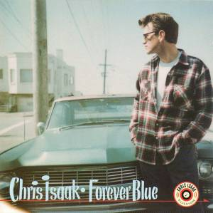Cover - Chris Isaak: Forever Blue