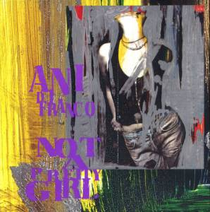 Cover - Ani DiFranco: Not A Pretty Girl