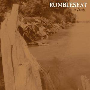 Rumbleseat: Is Dead - Cover