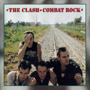 The Clash: Combat Rock - Cover
