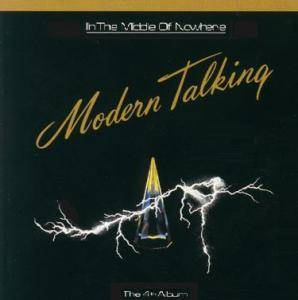 Cover - Modern Talking: In The Middle Of Nowhere