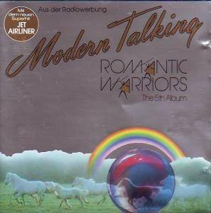 Cover - Modern Talking: Romantic Warriors