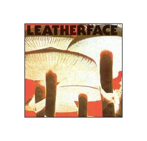 Leatherface: Mush - Cover