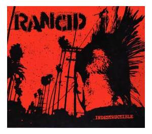 Rancid: Indestructible - Cover