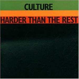 Culture: Harder Than The Rest - Cover