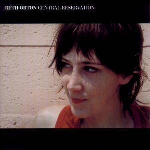 Cover - Beth Orton: Central Reservation