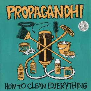 Cover - Propagandhi: How To Clean Everything